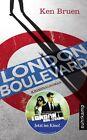London Boulevard von Ken Bruen (2010, Taschenbuch)