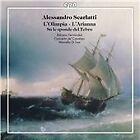Alessandro Scarlatti - : L'Olimpia; L'Arianna; Su le Sponde del Tebro (2012)