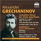 Alexander Grechaninov - : Complete Music for Viola and Piano (2014)