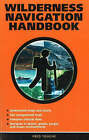 Wilderness Navigation Handbook by Fred Touche (Paperback, 2004)
