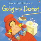Usborne First Experiences Going To The Dentist by Anna Civardi (Paperback, 2005)