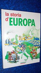 BEGGIO-BENATO-LA-STORIA-D-039-EUROPA-DE-AGOSTINI-1995-CARTONATO-OTTIMALE