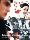 Echoes of Unrequited Love by Izcyn King (Paperback / softback, 2014)