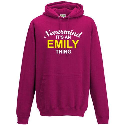 Nevermind è una cosa Emily Felpa con cappuccio Felpa con cappuccio unisex S-5XL