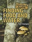 Finding Food and Water by Neil Champion (Paperback / softback, 2012)