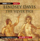 The Silver Pigs: Starring Anton Lesser and Fritha Goodey by Lindsey Davis (CD-Audio, 2005)