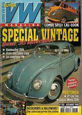 SUPER VW MAGAZINE N°208 SPECIAL VINTAGE/COMBI SPLIT CAL-LOOK DECEMBRE 2006