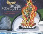 The First Mosquito by Caroll Simpson (Hardback, 2010)