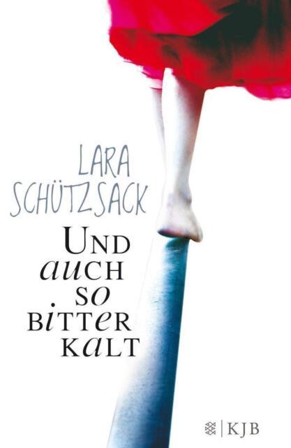 Und auch so bitterkalt: Roman von Schützsack, Lara