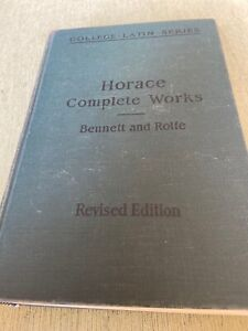 1934-College-Latin-Horace-Complete-Works-Bennett-and-Rolfe-Revised-Edition