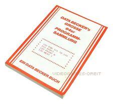 GROSSE 64ER PROGRAMMSAMMLUNG für COMMODORE 64 von Data Becker