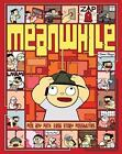 Meanwhile : Pick Any Path. 3,856 Story Possibilities by Jason Shiga (2010, Hardcover)