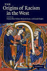 The Origins of Racism in the West by Cambridge University Press (Hardback, 2009)