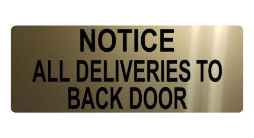 NOTICE ALL DELIVERIES TO BACK DOOR Metal Aluminium House Sign Plaque 200x75mm