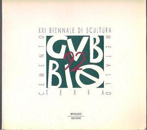 XXI-BIENNALE-DI-SCULTURA-Cemento-Terra-Metallo-Catalogo-della-Gubbio-1992