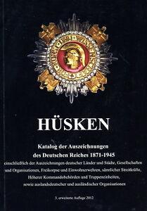 Katalog-der-Auszeichnungen-des-Deutschen-Reiches-1871-1945-A-Huesken