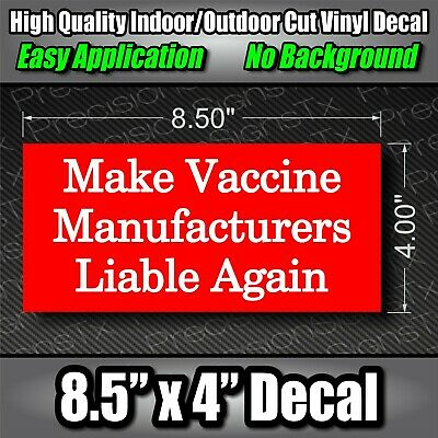 Make Vax Manufacturers Liable Again Decal Vinyl Sticker Window Graphic anti