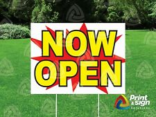 Now Open 18x24 Yard Sign Coroplast Printed Double Sided With Free Stand