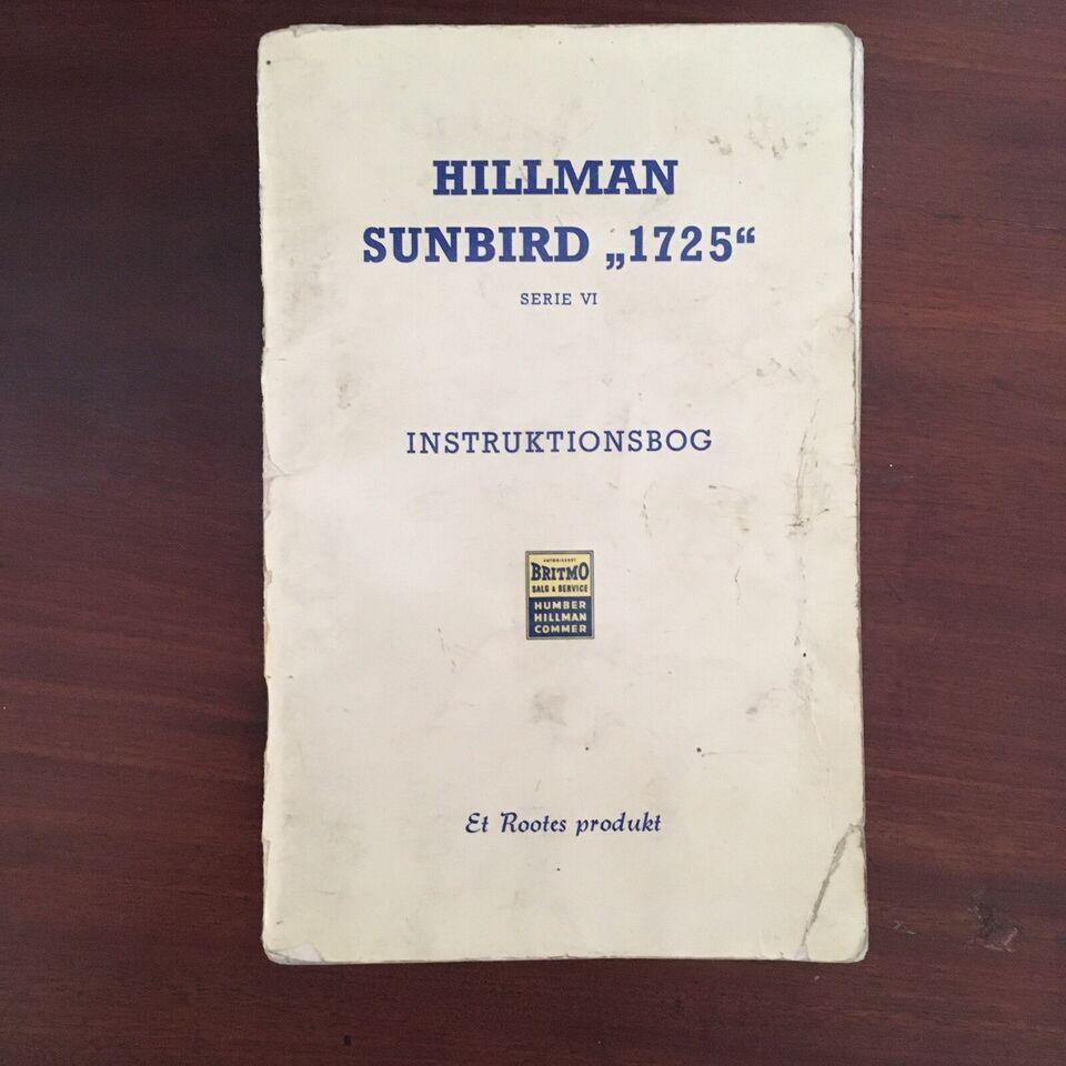 Instruktionsbog 79 sider, Hillman Sunbird 1725