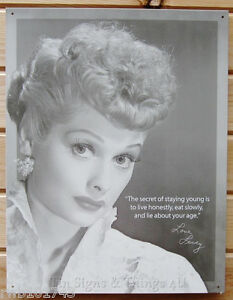 Image Is Loading Lucille Ball Staying Young Tin Sign Metal Poster