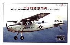 """AOA Decals 1/72 CESSNA O-1 BIRD DOG IN THE VIETNAM WAR """"The Dogs of War"""""""