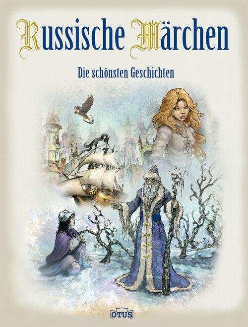 Russische Märchen - die bekanntesten Geschichten: Die schönsten Geschichten - -