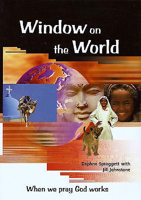 Window on the World by Jill Johnstone When We Pray God Listens Sonlight HC