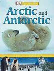 Artic and Antartic by L Mack (Paperback, 2006)