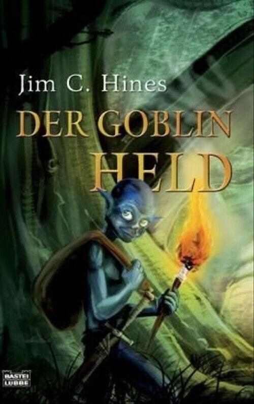 Der Goblin-Held - Jim C. Hines
