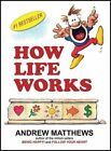How Life Works by Andrew Matthews (Paperback, 2014)