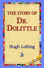 The Story of Doctor Dolittle by Hugh Lofting (Hardback, 2006)