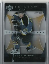 05-06 2005-06 UD TRILOGY DOUG WEIGHT FROZEN IN TIME /599 152 ST LOUIS BLUES