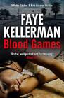 Blood Games by Faye Kellerman (Hardback, 2011)