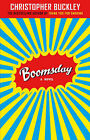 Boomsday by Christopher Buckley (Paperback, 2008)