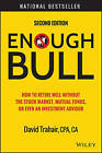 Enough Bull: How to Retire Well Without the Stock Market, Mutual Funds, or Even an Investment Advisor by David Trahair (Hardback, 2015)