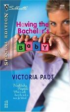 Having the Bachelor's Baby (Silhouette Special Edition #1658), Victoria Pade, 03