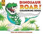 Dinosaur Roar! Colouring Book by Henrietta Strickland, Paul Stickland (Paperback, 2006)