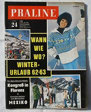PRALINE 1962 Nr. 24: Winter-Urlaub 62-63 / Mexiko / Murmeltiere
