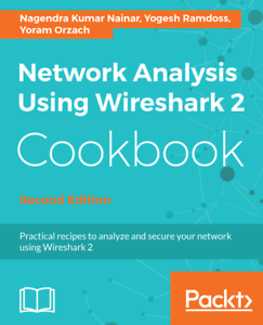 Details about Network Analysis using Wireshark 2 Cookbook 2th Edition  [P D F] book By Packt