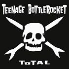 Total by Teenage Bottlerocket (CD, Aug-2005, Red Scare)