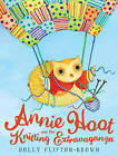 Annie Hoot and the Knitting Extravaganza by Holly Clifton-Brown (Paperback, 2010)