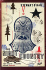 The Nght Country by Stewart O'Nan (Paperback, 2005)