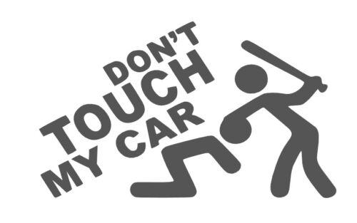 Vinilo Pegatina DON/'T TOUCH MY CAR VINYL COCHE CAR JDM VARIOS COLORES