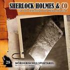 Sherlock Holmes & Co 28. Mörderisches Spektakel (2016)