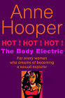 Hot! Hot! Hot!: The Body Electric by Anne Hooper (Paperback, 2007)