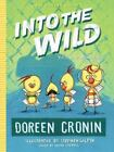 The Chicken Squad: Into the Wild : Yet Another Misdventure 3 by Doreen Cronin (2016, Hardcover)