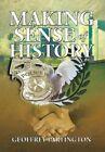Making Sense of History by Geoffrey Partington (Hardback, 2013)