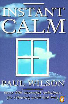 1 of 1 - Instant Calm: The Most Complete Collection of Calming Techniques in More Tha, B2