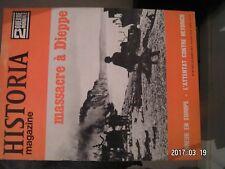 **g Historia magazine n°40 Massacre de Dieppe / Attentat contre Heydrich