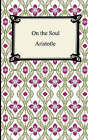 On the Soul by Aristotle (Paperback / softback, 2006)